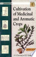 """Cultivation Of Medicinal And Aromatic Crops"" by Azhar Ali Farooqi, B. S. Sreeramu"