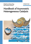 Handbook of Asymmetric Heterogeneous Catalysis