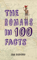Pdf The Romans in 100 Facts Telecharger