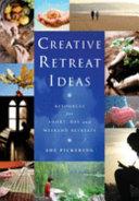 Creative Retreat Ideas