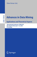 Advances in Data Mining. Applications and Theoretical Aspects [Pdf/ePub] eBook