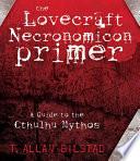 The Lovecraft Necronomicon Primer