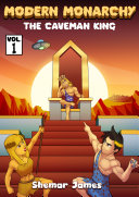 Modern Monarchy: The Caveman King