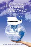 My Fifty Year Nursing Journey