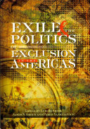 Exile and the Politics of Exclusion in the Americas