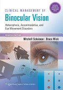 Clinical Management of Binocular Vision