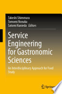 Service Engineering for Gastronomic Sciences