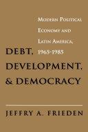 Debt  Development  and Democracy