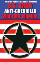 U. S. Army Anti-Guerrilla Warfare Manual