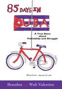 85 Days in Cuba
