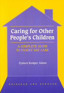 Caring for Other People s Children Book