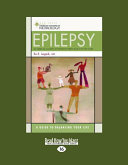 Epilepsy: A Guide to Balancing Your Life (Large Print 16pt)