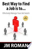 Best Way to Find a Job Is To    Effectively Manage Your Job Search