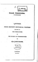 Letters from Eminent Historical Writers Relating the Publications of the Board of Commissioners on the Public Records