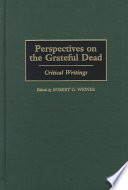 Perspectives on the Grateful Dead
