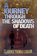 A Journey Through the Shadows of Death