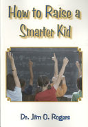 How to Raise a Smarter Kid