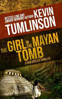 Read Online The Girl in the Mayan Tomb For Free