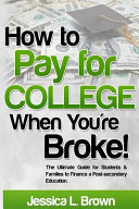 How To Pay For College When You Re Broke