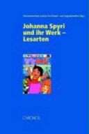 Johanna Spyri und ihr Werk--Lesarten