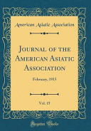 Journal Of The American Asiatic Association Vol 15