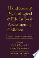 Handbook of Psychological and Educational Assessment of Children, 2/e