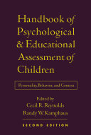 Handbook of Psychological and Educational Assessment of Children, ...