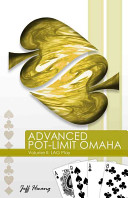 Advanced Pot-Limit Omaha Volume II