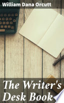 The Writer s Desk Book
