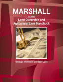 Marshall Islands Land Ownership and Agricultural Laws Handbook   Strategic Information and Basic Laws