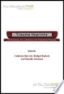 Traumatic Imprints Performance Art Literature And Theoretical Practice