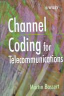 Channel Coding for Telecommunications