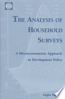 """The Analysis of Household Surveys: A Microeconometric Approach to Development Policy"" by Angus Deaton"