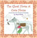 The Ghost Horse at Cove House