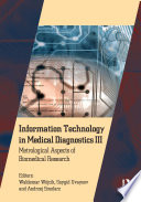 Information Technology in Medical Diagnostics III