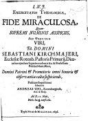 Exercitatio Theologica de Fide miraculosa  Pr  s  S  Kirchmajero