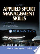 Applied Sport Management Skills, Second Edition (With Web Study Guide)
