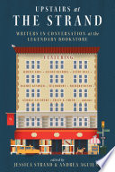 Upstairs at the Strand  Writers in Conversation at the Legendary Bookstore