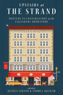 Upstairs at the Strand: Writers in Conversation at the Legendary Bookstore [Pdf/ePub] eBook