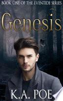 Genesis Eventide Book 1