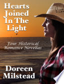 Hearts Joined In the Light: Four Historical Romance Novellas