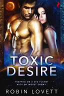 Toxic Desire [Pdf/ePub] eBook
