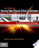 Handbook On Securing Cyber Physical Critical Infrastructure Book PDF