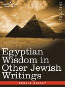 Egyptian Wisdom in Other Jewish Writings Pdf/ePub eBook