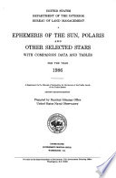 Ephemeris Of The Sun Polaris And Other Selected Stars With Companion Data And Tables For The Year