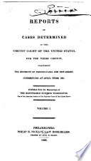 Reports Of Cases Determined In The Circuit Court Of The United States For The Third Circuit Book PDF