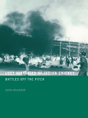 Lost Histories of Indian Cricket