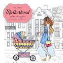 The Gift of Motherhood
