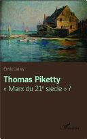 "Thomas Piketty ""Marx du 21e siècle"" ?"