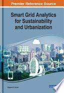 Smart Grid Analytics for Sustainability and Urbanization